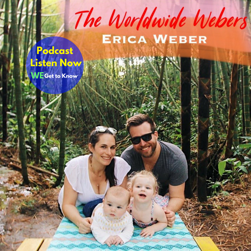We Get to Know Erica The Worldwide Webers